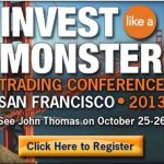 "Last Chance to Attend the ""Invest like a Monster"" San Francisco Trading Conference"