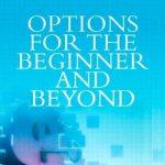 Options for the Beginner