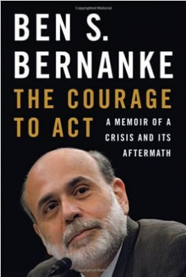Bernanke - The Courage to Act
